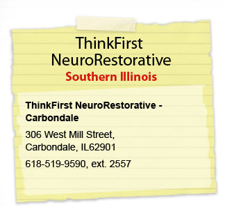 Carbondale NeuroRestorative ThinkFirst Southern Illinois NeuroRestorative-Carbondale 306 West Mill Street Carbondale, IL  618.529.3060